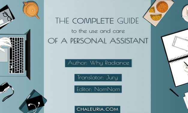 Chaleuria welcomes The Complete Guide to the Use and Care of a Personal Assistant!