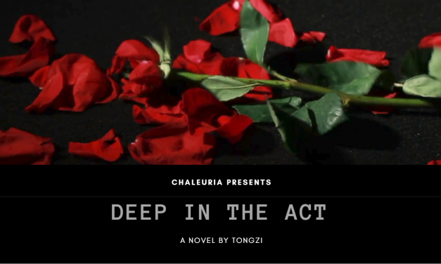 Chaleuria welcomes Deep In the Act!